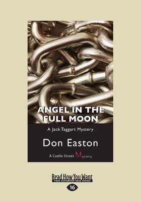 Angel in the Full Moon: A Jack Taggart Mystery by Don Easton