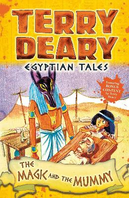 Egyptian Tales: The Magic and the Mummy by Terry Deary
