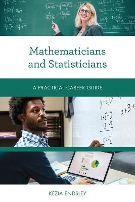 Mathematicians and Statisticians: A Practical Career Guide book