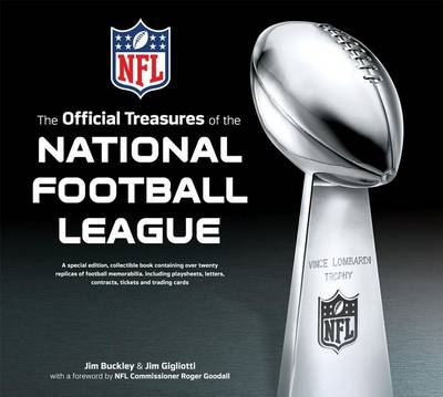 The Official Treasures of the National Football League by Jim Gigliotti