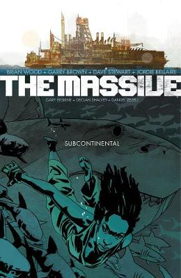 The Massive Volume 2: The Subcontinental by Garry Brown
