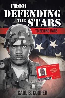 From Defending the Stars to Behind Bars by Cooper B