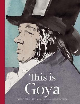 This is Goya by Wendy Bird