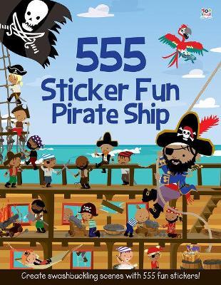 555 Sticker Fun Pirate Ship by Susan Mayes