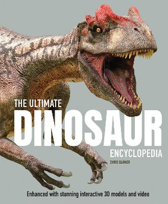 The Ultimate Dinosaur Encyclopedia by Chris Barker