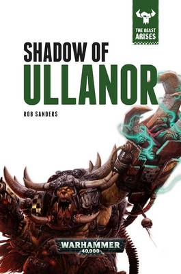 Shadow of Ullanor by Rob Sanders