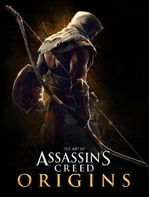 The Art of Assassin's Creed Origins by Paul Davies