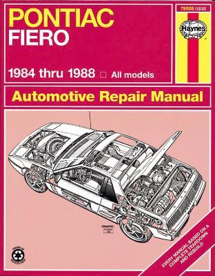 Pontiac Fiero Automotive Repair Manual by Mike Stubblefield