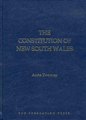 Constitution of New South Wales by Anne Twomey