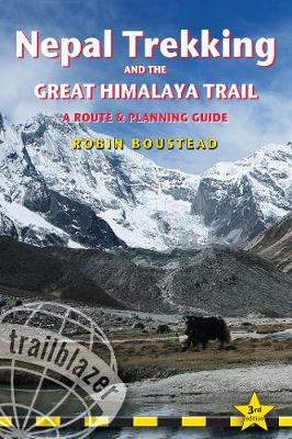 Nepal Trekking & The Great Himalaya Trail: A Route & Planning Guide by