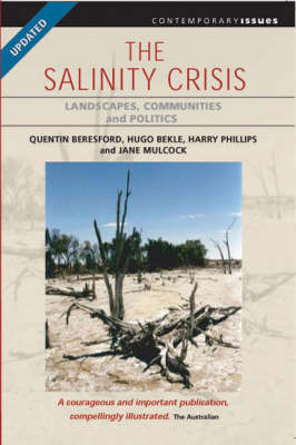 The Salinity Crisis: Landscapes, Communities and Politics by Quentin Beresford