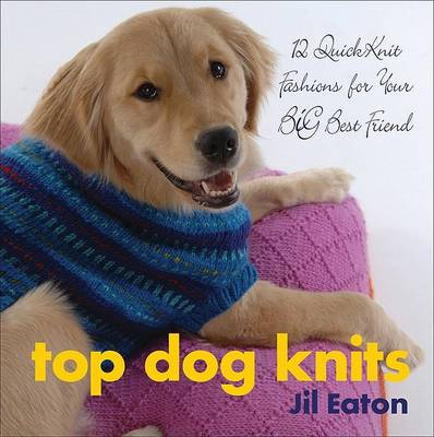 Top Dog Knits by Jil Eaton
