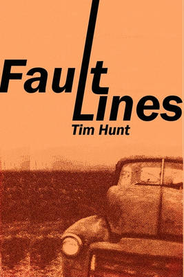 Fault Lines by Tim Hunt