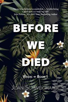 Before We Died by Joan Schweighardt