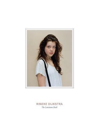Rineke Dijkstra: The Louisiana Book by Michael Juul Holm