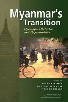 Myanmar's Transition by Nick Cheesman