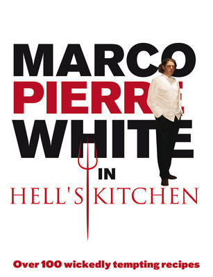Marco Pierre White in Hell's Kitchen book