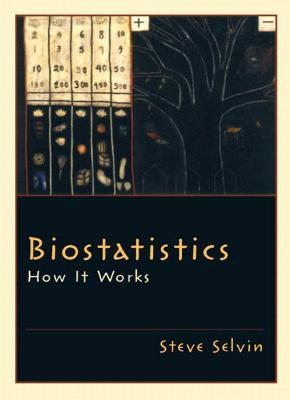 Biostatistics by Steve Selvin