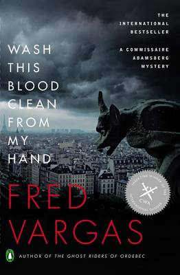 Wash This Blood Clean from My Hand by Fred Vargas