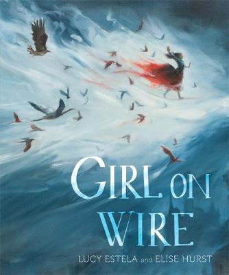 Girl on Wire by Lucy Estela