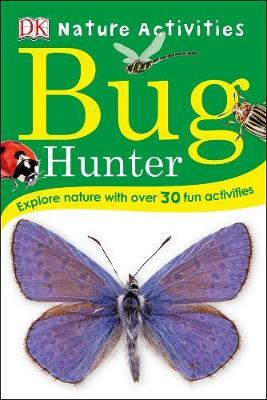 Bug Hunter: Nature Activities book