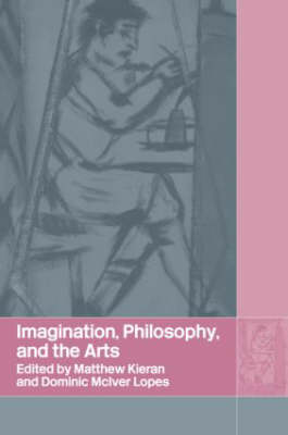 Imagination, Philosophy and the Arts book