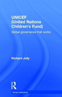 UNICEF (United Nations Children's Fund) by Richard Jolly