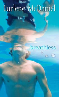 Breathless by Lurlene McDaniel
