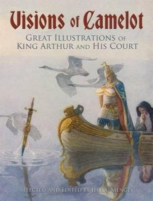 Visions of Camelot by Jeff A. Menges