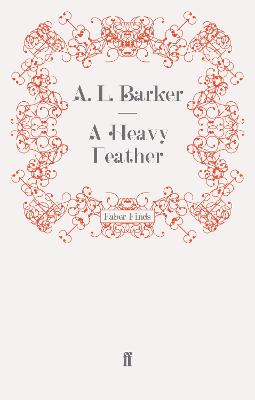 A Heavy Feather by A. L. Barker