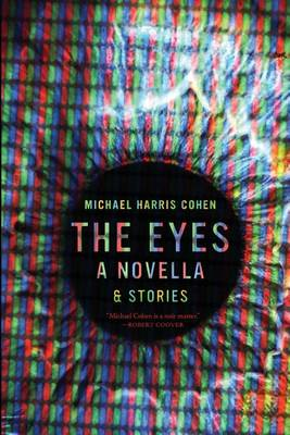 The Eyes by Harris Cohen Michael