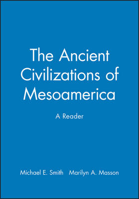 Ancient Civilizations of Mesoamerica book