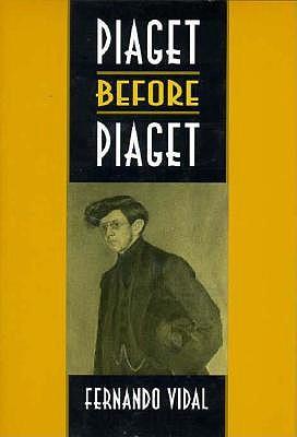 Piaget Before Piaget book