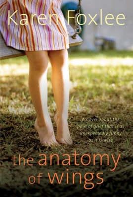 Anatomy of Wings by Karen Foxlee