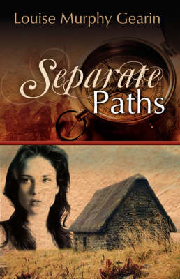 Separate Paths by Louise Murphy Gearin