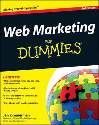 Web Marketing for Dummies (R), 3rd Edition by Jan Zimmerman
