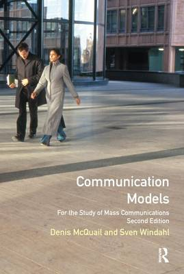 Communication Models for the Study of Mass Communications by Sven Windahl
