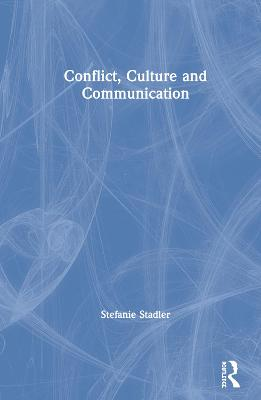 Conflict, Culture and Communication book