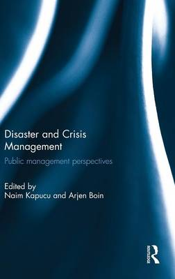 Disaster and Crisis Management by Arjen Boin