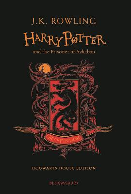 Harry Potter and the Prisoner of Azkaban - Gryffindor Edition by J.K. Rowling