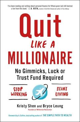 Quit Like a Millionaire by Bryce Leung