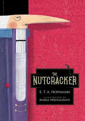 The Nutcracker by E T a Hoffmann