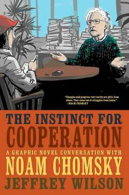 The Instinct For Cooperation by Jeff Wilson