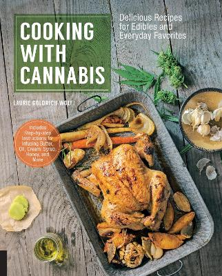 Cooking with Cannabis by Laurie Wolf