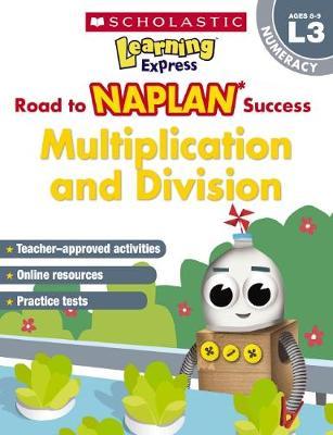 Learning Express NAPLAN: Multiplication & Division NAPLAN L3 book