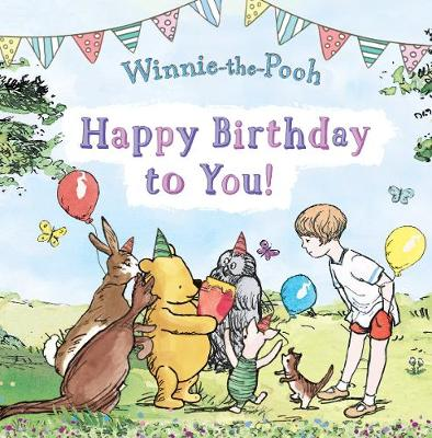 Happy Birthday to You! by Winnie-the-Pooh