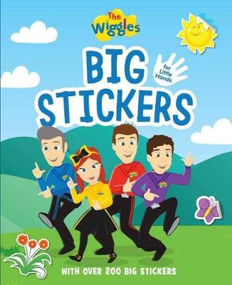 The Wiggles: Big Stickers For Little Hands: With Over 200 Big Stickers by The Wiggles