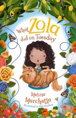 What Zola Did on Tuesday by Melina Marchetta