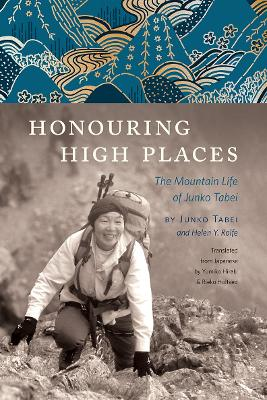 Honouring High Places by Junko Tabei