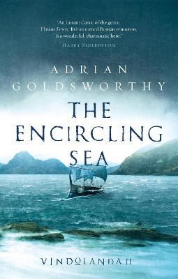 The Encircling Sea by Adrian Goldsworthy
